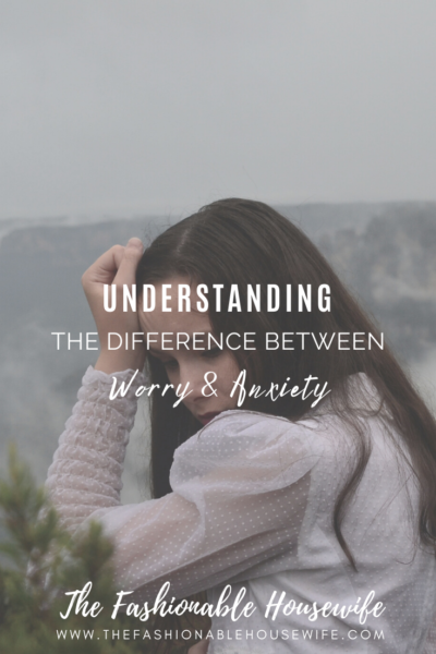Understanding the Difference Between Worry & Anxiety