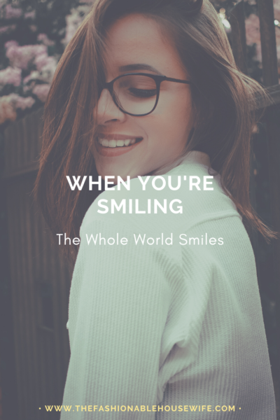 When You're Smiling, The Whole World Smiles