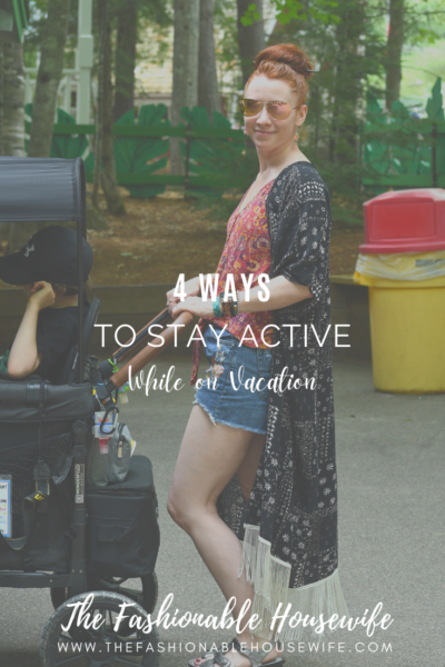 4 Ways To Stay Active While on Vacation