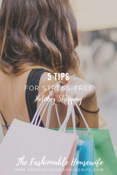 5 Tips for Stress-Free Holiday Shopping
