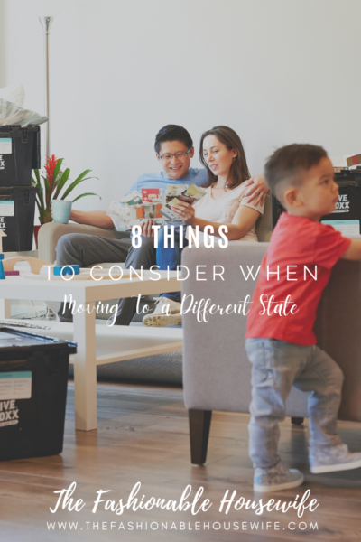 8 Things to Consider When Moving to a Different State