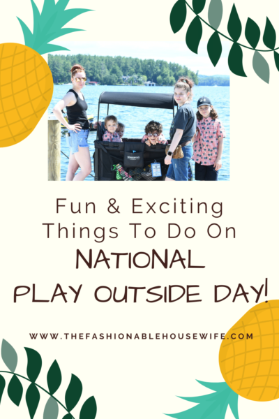 August 7th is National Play Outside Day!