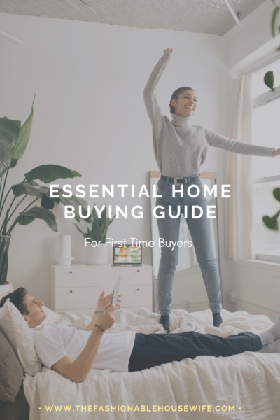 Essential Home Buying Guide For First Time Buyers