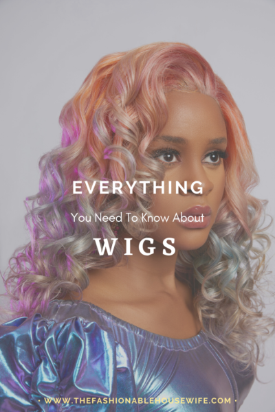 Everything You Need To Know About WIGS