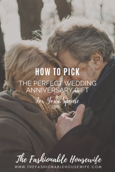 How to Pick the Perfect Wedding Anniversary Gift for Your Spouse
