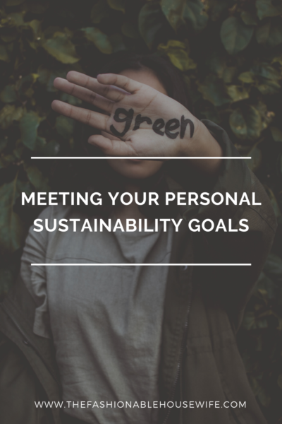 Meeting Your Personal Sustainability Goals