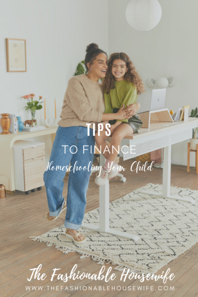 Tips To Finance Homeschooling Your Child