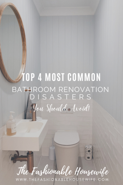 Top 4 Most Common Bathroom Renovation Disasters You Should Avoid!