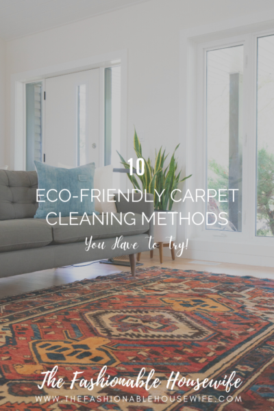 10 Eco-Friendly Carpet Cleaning Methods