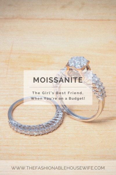 Moissanite: The Girl's Best Friend, When You're on a Budget!