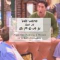 We Were On A Break! Tips for Taking a Break in a Relationship