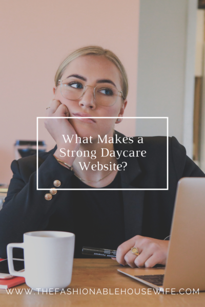 What Makes a Strong Daycare Website?