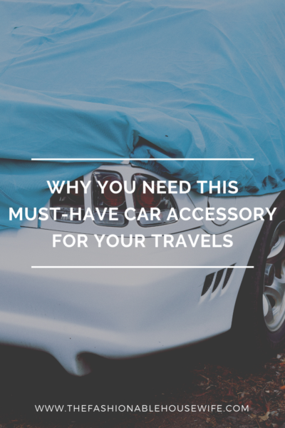 Why You Need This Must-Have Car Accessory for Your Travels