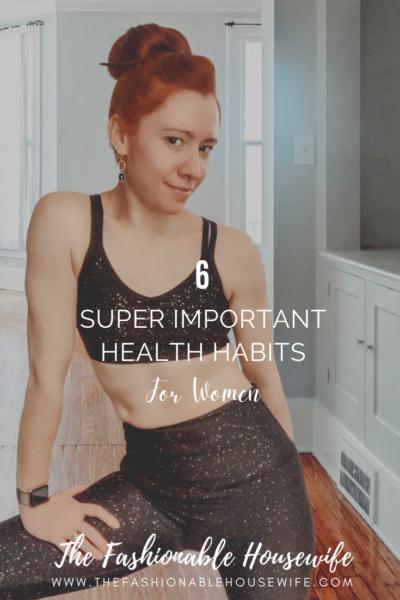 6 Super Important Health Habits for Women