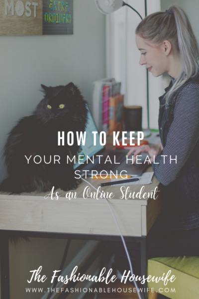 How To Keep Your Mental Health Strong as an Online Student