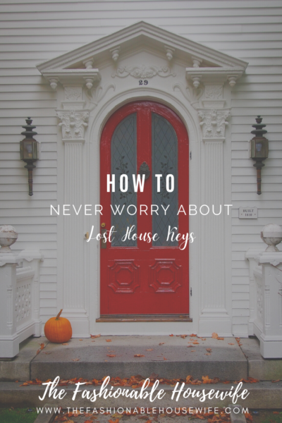 How To Never Worry About Lost House Keys Ever Again