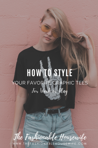 How to Style Your Favorite Graphic Tees for Work or Play