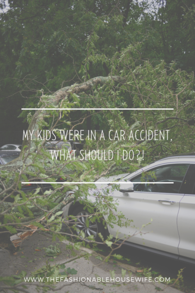 My Kids Were In a Car Accident, What Should I Do?!